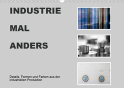 INDUSTRIE MAL ANDERS (Wandkalender 2020 DIN A3 quer) von Irmer,  Roswitha