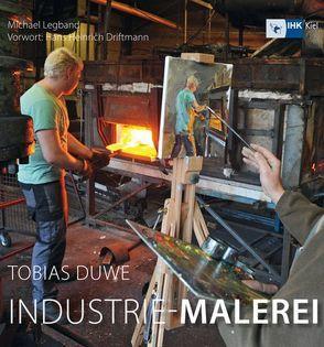 Industrie-Malerei von Biel,  Jörn, Brandes-Druba,  Bernd, Driftmann,  Hans H, Duwe,  Tobias, Legband,  Michael