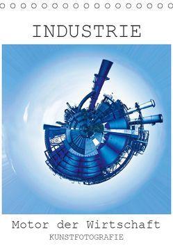 INDUSTRIE – Motor der Wirtschaft (Tischkalender 2019 DIN A5 hoch) von Ruffinengo,  Rolando
