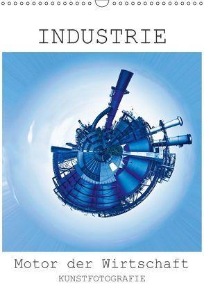 INDUSTRIE – Motor der Wirtschaft (Wandkalender 2018 DIN A3 hoch) von Ruffinengo,  Rolando