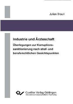 Industrie und Ärzteschaft von Braun,  Julian
