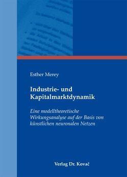 Industrie- und Kapitalmarktdynamik von Merey,  Esther