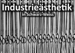 Industrieästhetik in Schwarz-Weiss (Tischkalender 2019 DIN A5 quer)
