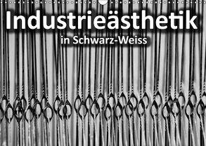 Industrieästhetik in Schwarz-Weiss (Wandkalender 2018 DIN A3 quer) von Bücker,  Michael, Grasse,  Dirk, Hegerfeld-Reckert,  Anneli, Uppena,  Leon