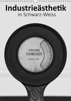 Industrieästhetik in Schwarz-Weiss (Wandkalender 2019 DIN A3 hoch) von Bücker,  Michael, Grasse,  Dirk, Hegerfeld-Reckert,  Anneli, Uppena,  Leon