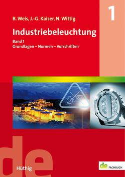 Industriebeleuchtung von Kaiser,  Johannes-Gerhard, Weis,  Bruno, Wittig,  Norbert