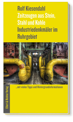 Industriedenkmale im Ruhrgebiet von Kiesendahl,  Rolf