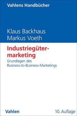 Industriegütermarketing von Backhaus,  Klaus, Voeth,  Markus