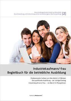 Industriekaufmann/-frau – Begleitbuch für die betriebliche Ausbildung (Band 2) von Weber,  Emmerich