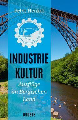 Industriekultur von Henkel,  Peter