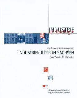 Industriekultur in Sachsen von Kulturstiftung des Freistaates Sachsen, Sächsisches Industriemuseum Chemnitz