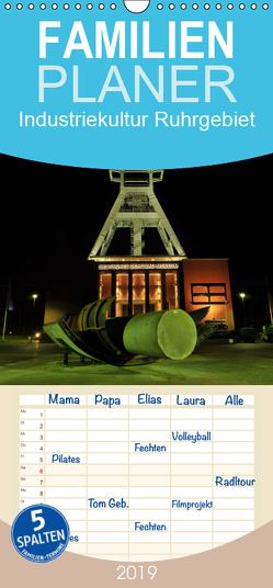 Industriekultur Ruhrgebiet – Familienplaner hoch (Wandkalender 2019 , 21 cm x 45 cm, hoch) von von Sannowitz,  Andreas