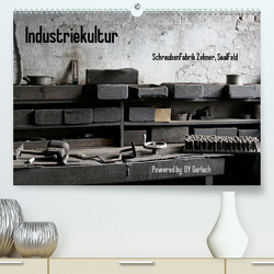 Industriekultur, Schraubenfabrik Zehner, Saalfeld (Premium, hochwertiger DIN A2 Wandkalender 2021, Kunstdruck in Hochglanz) von Gerlach,  DY