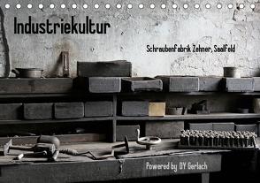 Industriekultur, Schraubenfabrik Zehner, Saalfeld (Tischkalender 2021 DIN A5 quer) von Gerlach,  DY