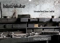 Industriekultur, Schraubenfabrik Zehner, Saalfeld (Wandkalender 2020 DIN A3 quer) von Gerlach,  DY