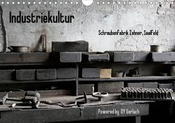 Industriekultur, Schraubenfabrik Zehner, Saalfeld (Wandkalender 2021 DIN A4 quer) von Gerlach,  DY