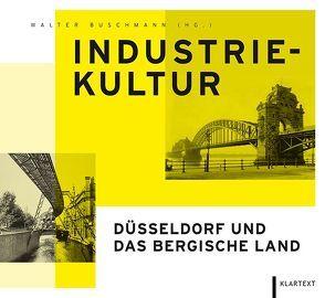 Industriekultur von Buschmann,  Walter