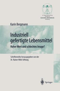 Industriell Lebensmittel von Bergmann,  Karin
