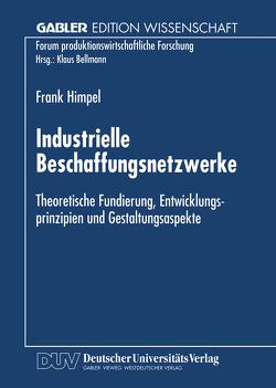 Industrielle Beschaffungsnetzwerke von Himpel,  Frank