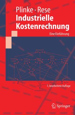 Industrielle Kostenrechnung von Plinke,  Wulff, Rese,  Mario