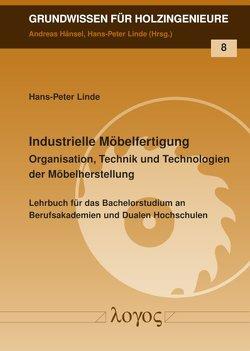 Industrielle Möbelfertigung von Linde,  Hans-Peter