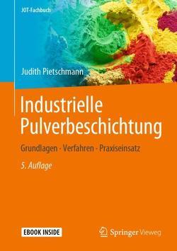 Industrielle Pulverbeschichtung von Pietschmann,  Judith