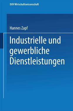 Industrielle und gewerbliche Dienstleistungen von Zapf,  Hannes