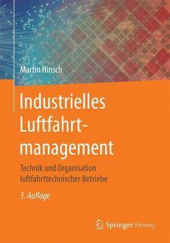 Industrielles Luftfahrtmanagement von Hinsch,  Martin