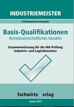 Industriemeister: Betriebswirtschaftliches Handeln von Fresow,  Reinhard