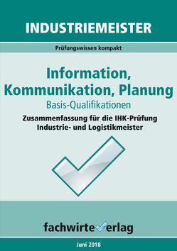 Industriemeister: Information, Kommunikation, Planung von Fresow,  Reinhard