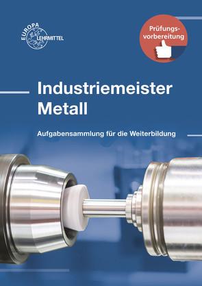 Industriemeister Metall von Gomeringer,  Roland, Menges,  Volker, Rapp,  Thomas, Stenzel,  Andreas
