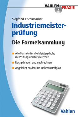 Industriemeisterprüfung von Schumacher,  Siegfried J.