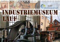 Industriemuseum Lauf (Tischkalender 2018 DIN A5 quer) von B-B Müller,  Christine