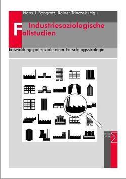 Industriesoziologische Fallstudien von Pongratz,  Hans J, Trinczek,  Rainer