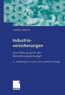 Industrieversicherungen von Mikosch,  Carlheinz