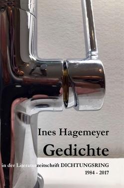 Ines Hagemeyer Gedichte in der Literaturzeitschrift Dichtungsring 1984-2017 von Hagemeyer,  Ines