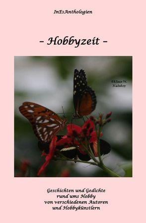 InEsAnthologien / Hobbyzeit von Decker,  Horst, Doelker,  Barbara, Escher,  Inge, Nadolny,  Elfie, Rabaza,  Sonja S.