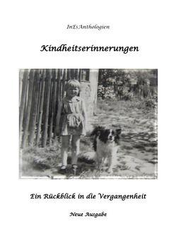 InEsAnthologien / Kindheitserinnerungen von Acksteiner,  Barbara, Decker,  Horst, Doelker,  Barbara, Escher,  Inge, Gentili-Nenning,  Tiziana