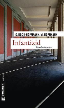 Infantizid von Bode-Hoffmann,  Grit, Hoffmann,  Matthias