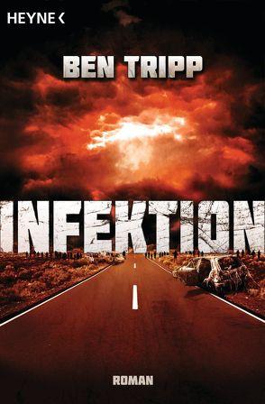 Infektion von Kempen,  Bernhard, Tripp,  Ben