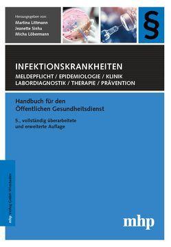 Infektionskrankheiten von Littmann,  Martina, Löbermann,  Micha, Sinha,  Jeanette