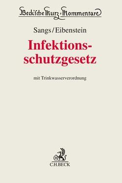 Infektionsschutzrecht von Sangs,  André