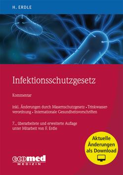 Infektionsschutzgesetz von Erdle,  Helmut