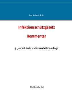 Infektionsschutzgesetz von Gerhardt,  Jens