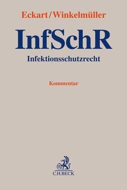 Infektionsschutzrecht von Eckart,  Christian, Winkelmüller,  Michael