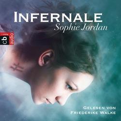 Infernale von Jordan,  Sophie, Walke,  Friederike