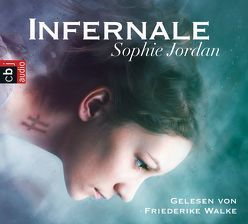 Infernale von Brauns,  Ulrike, Jordan,  Sophie, Walke,  Friederike