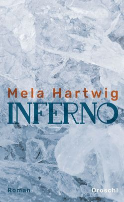 Inferno von Hartwig,  Mela, Vukadinovic,  Vojin Sasa