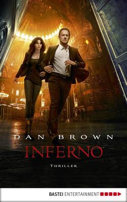 Inferno – ein neuer Fall für Robert Langdon von Brown,  Dan, Merz,  Axel, Schumacher,  Rainer