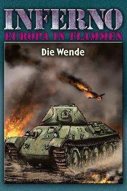 Inferno – Europa in Flammen, Band 5: Die Wende von Möllmann,  Reinhardt
